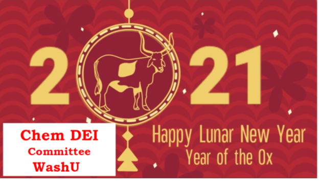 Happy Lunar New Year from the Chem DEI committee!